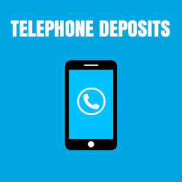 Telephone Payment Deposits